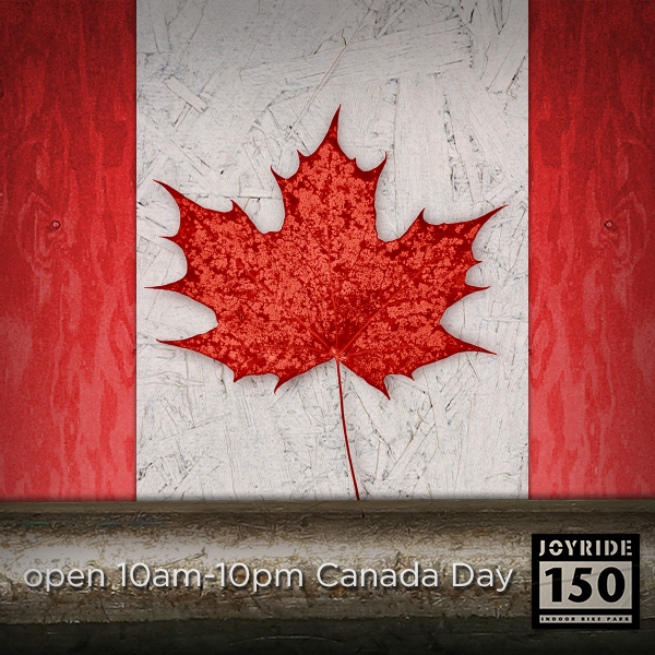 Canada Day Hours Joyride150